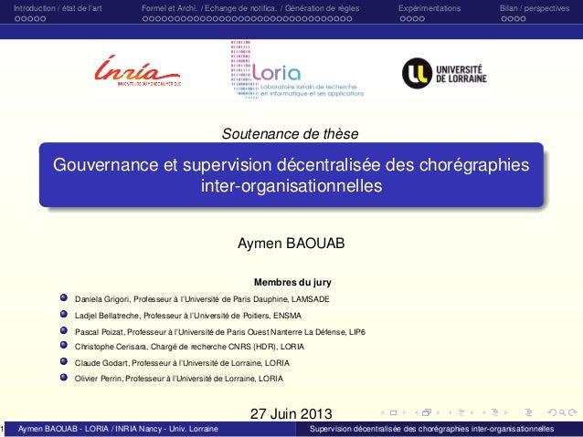 1  Introduction / état de l'art  Formel et Archi. / Echange de notifica. / Génération de règles  Expérimentations  Bilan / ...