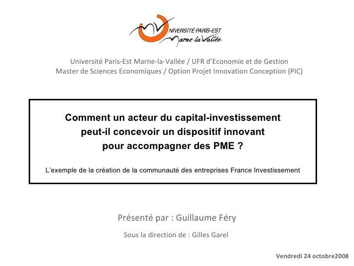 Comment un acteur du capital-investissement peut-il concevoir un dispositif innovant pour accompagner des PME ? L'exemple ...
