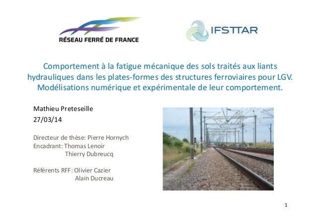 hydrauliques dans les plates‐formes des structures ferroviaires pour LGV.  Modélisations numérique et expérimentale de leu...