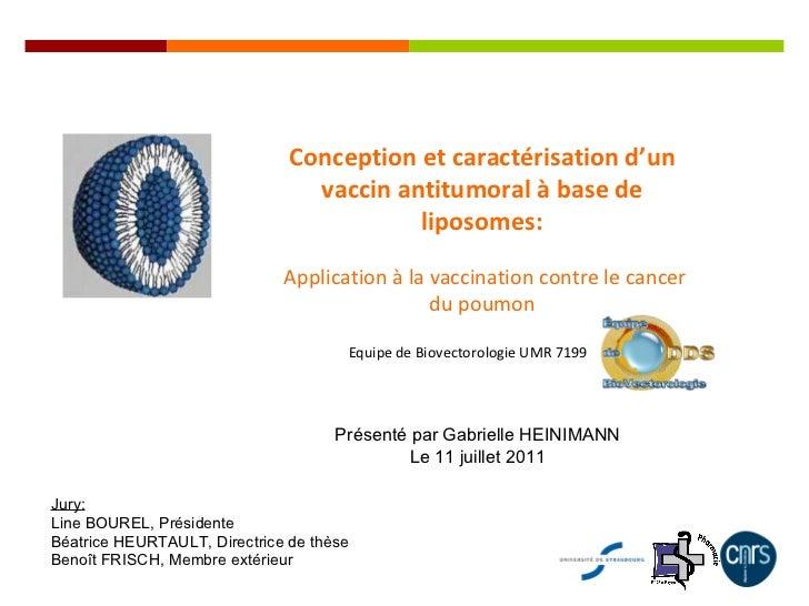 Conception et  caractérisation  d'un vaccin antitumoral à base de  liposomes : Application à la vaccination contre le canc...