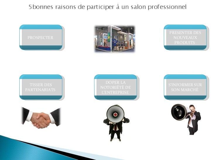 Les bienfaits d 39 un salon professionnel international pour - Comment organiser un salon professionnel ...