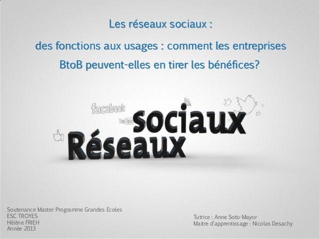 Les réseaux sociaux : des fonctions aux usages : comment les entreprises BtoB peuvent-elles en tirer les bénéfices? Souten...