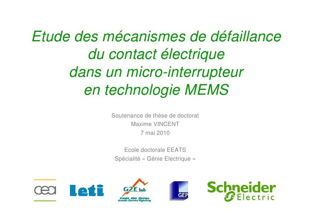 Etude des mécanismes de défaillance        du contact électrique     dans un micro-interrupteur       en technologie MEMS ...