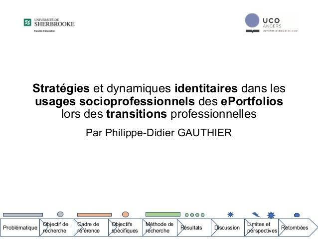 Stratégies et dynamiques identitaires dans les usages socioprofessionnels des ePortfolios lors des transitions professionn...