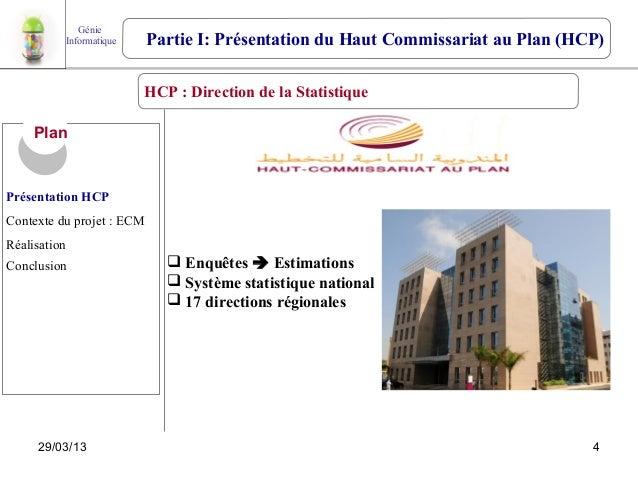 Génie          Informatique     Partie I: Présentation du Haut Commissariat au Plan (HCP)                         HCP : Di...