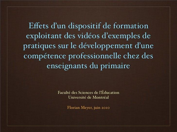 Effets d'un dispositif de formation exploitant des vidéos d'exemples depratiques sur le développement d'unecompétence profe...