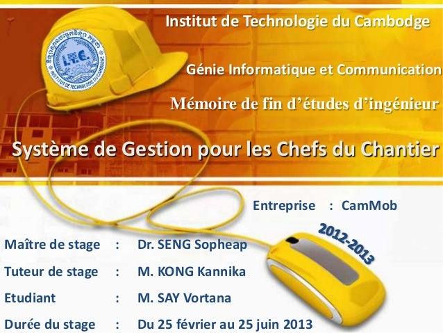 Institut de Technologie du Cambodge Mémoire de fin d'études d'ingénieur Génie Informatique et Communication Système de Ges...