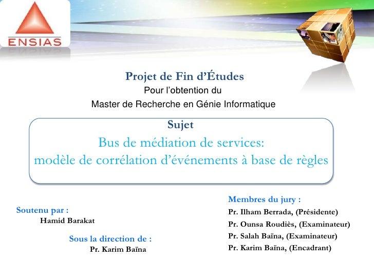 Bus de médiation de services: modèle de corrélation d'événements à base de règles
