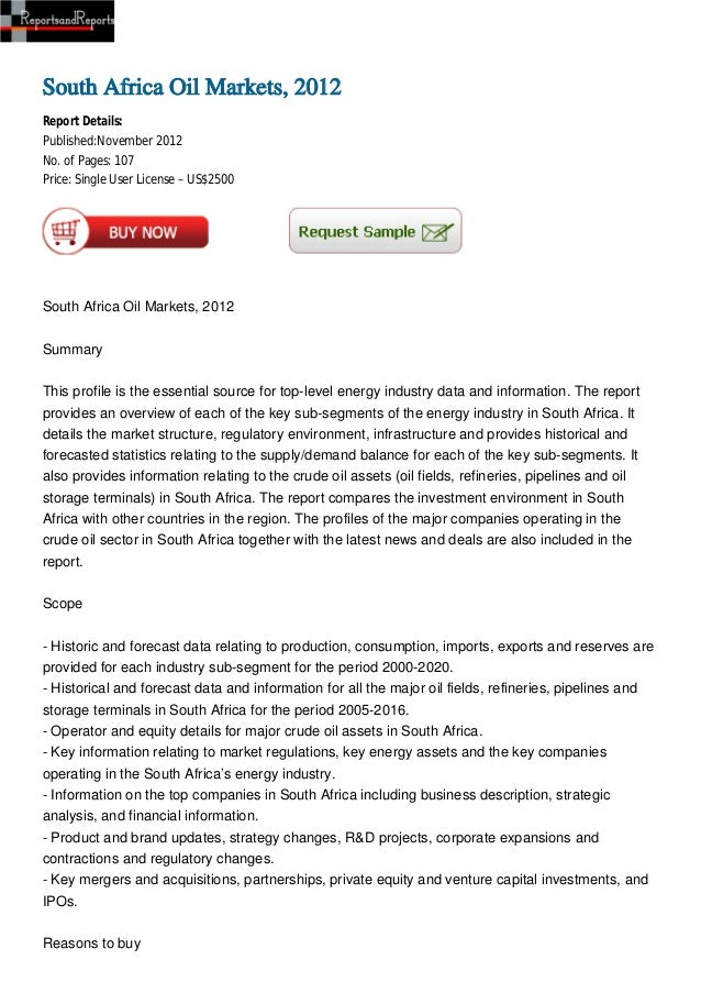 South Africa Oil Markets, 2012Report Details:Published:November 2012No. of Pages: 107Price: Single User License – US$2500S...