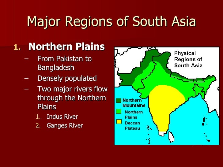South Asia Physical - 2 major rivers