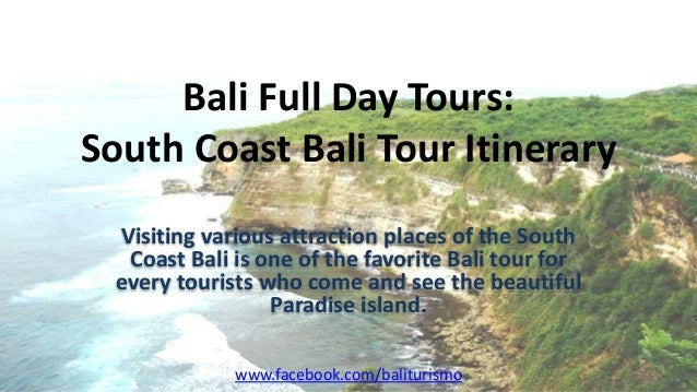 Bali Full Day Tours: South Coast Bali Tour Itinerary Visiting various attraction places of the South Coast Bali is one of ...