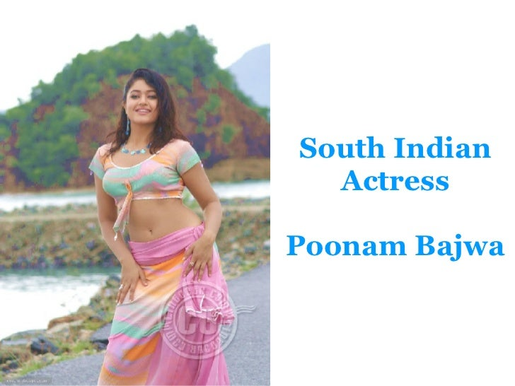 South Indian Actress Poonam Bajwa