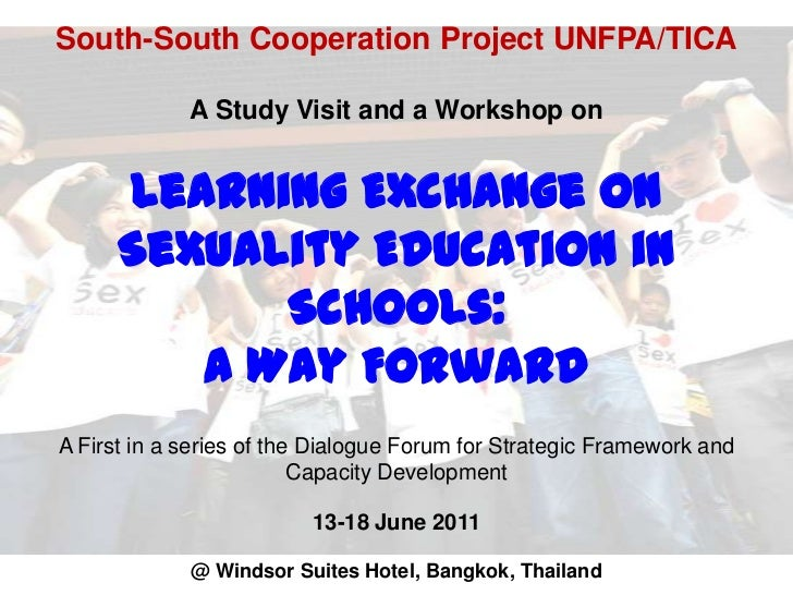 South-South Cooperation Project UNFPA/TICAA Study Visit and a Workshop onLearning Exchange on Sexuality Education in Schoo...