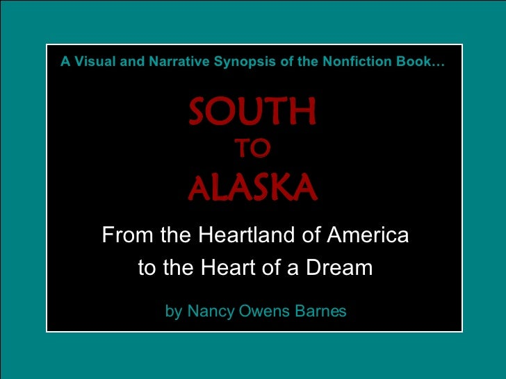 From the Heartland of America to the Heart of a Dream A Visual and Narrative Synopsis of the Nonfiction Book… SOUTH TO A L...