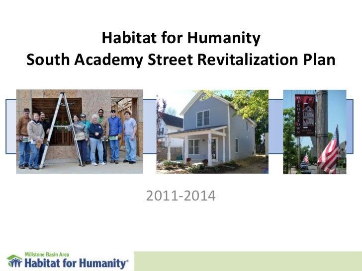 Habitat for Humanity South Academy Street Revitalization Plan 2011-2014