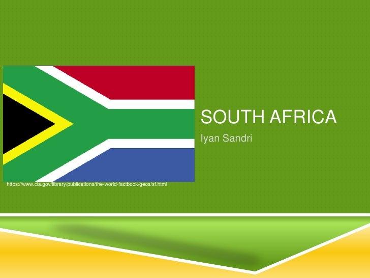 SOUTH AFRICA                                                                           Iyan Sandrihttps://www.cia.gov/libr...