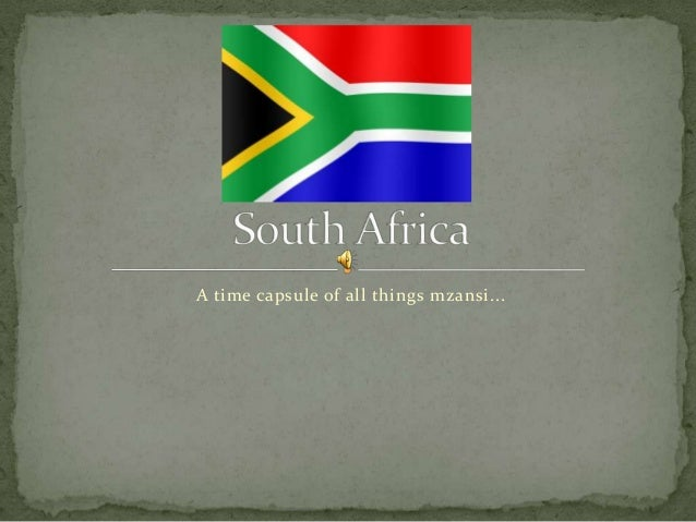 A time capsule of all things mzansi...