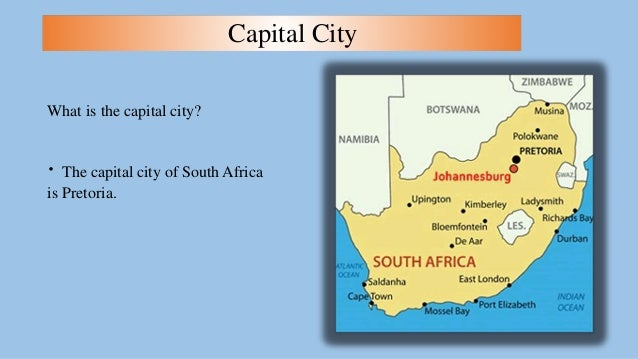 South Africa - What is the capital of south africa