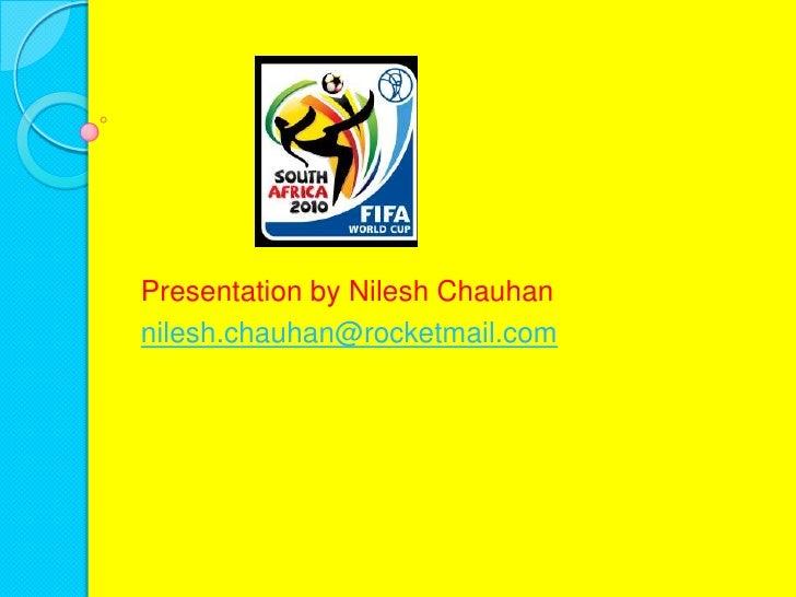 Presentation by NileshChauhan<br />nilesh.chauhan@rocketmail.com<br />