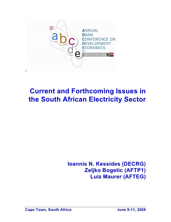 <          Current and Forthcoming Issues in     the South African Electricity Sector                          Ioannis N. ...