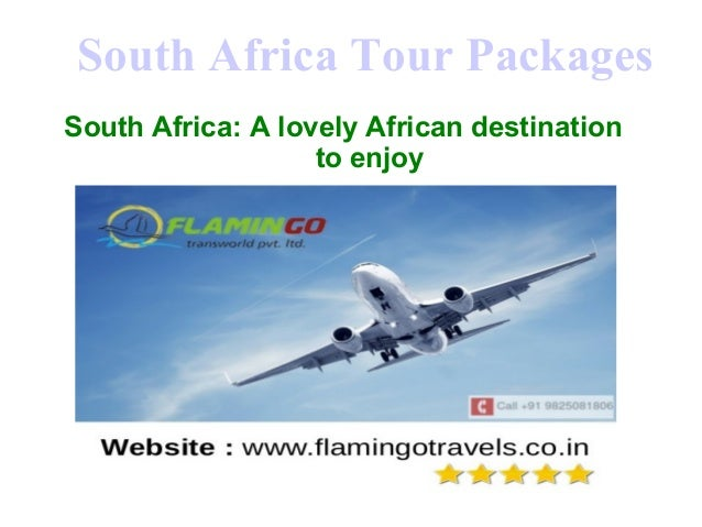 South Africa Tour Packages South Africa: A lovely African destination to enjoy