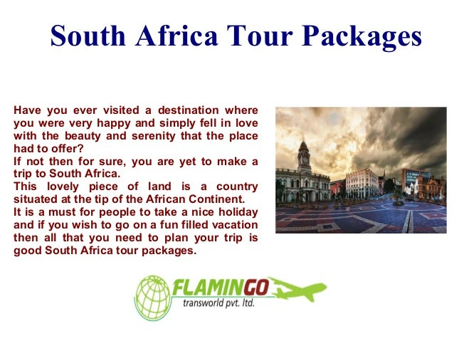 Make the best of South Africa tour packages By Flamingo Travels Slide 2