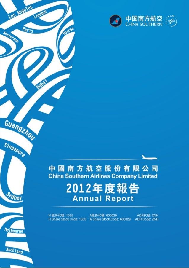 中国南方航空股份有限公司二零一二年年度報告 1Company Profile 2Corporate Information 3Financial Highlights 5Chairman's Statement 8Management Disc...
