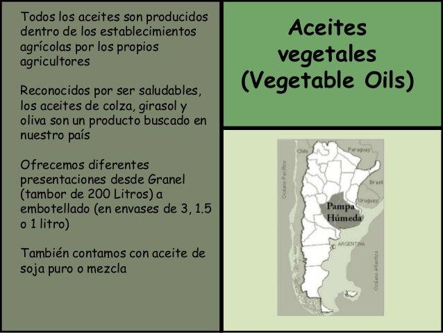 Todos los aceites son producidos  dentro de los establecimientos  agrícolas por los propios  agricultores  Reconocidos por...