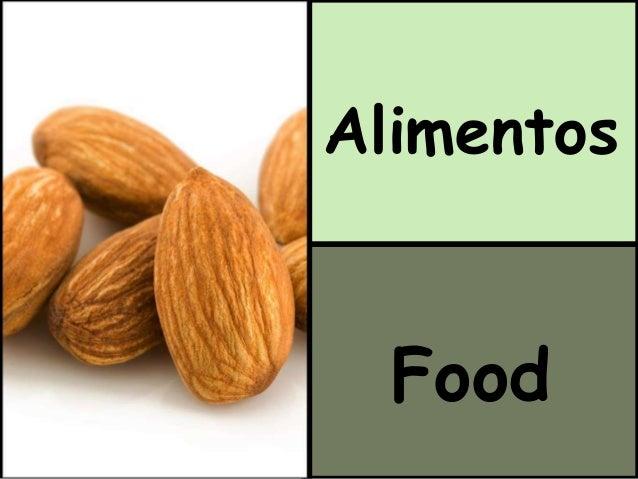 Alimentos  Food