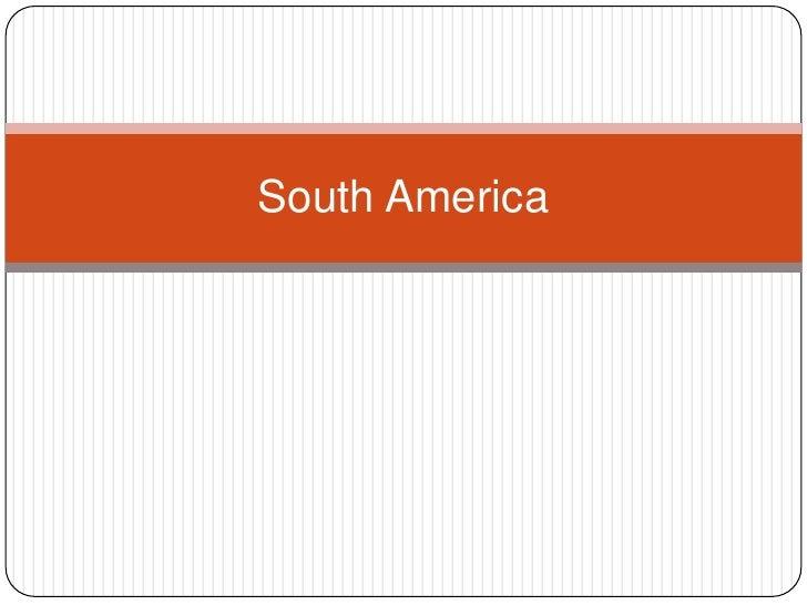 South America<br />