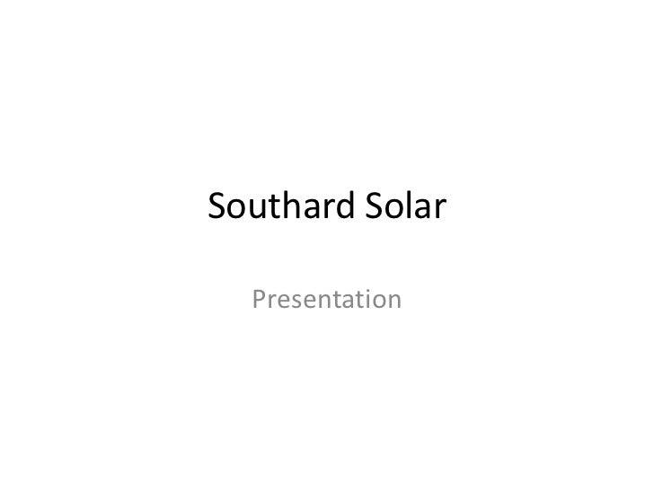 Southard Solar  Presentation
