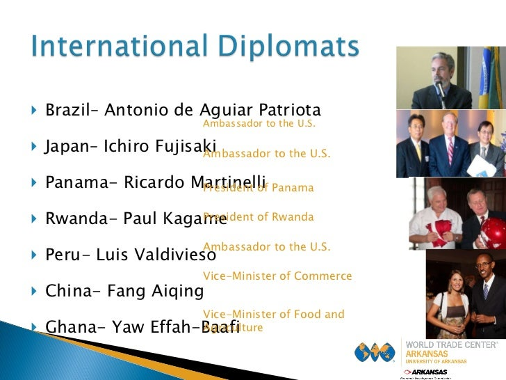 <ul><li>Brazil– Antonio de Aguiar Patriota </li></ul><ul><li>Japan– Ichiro Fujisaki </li></ul><ul><li>Panama- Ricardo Mart...
