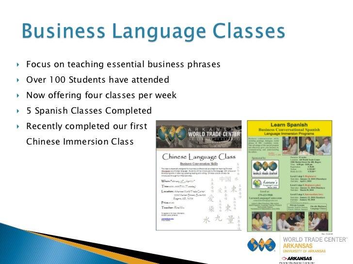 <ul><li>Focus on teaching essential business phrases </li></ul><ul><li>Over 100 Students have attended </li></ul><ul><li>N...