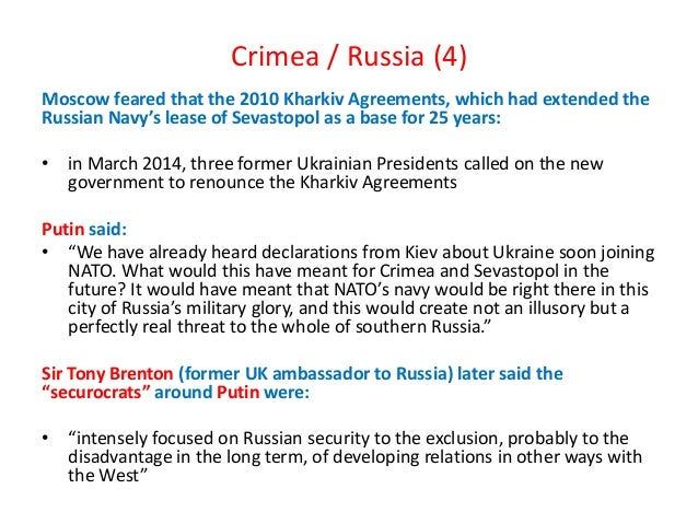 Crimea / Russia (4) Moscow feared that the 2010 Kharkiv Agreements, which had extended the Russian Navy's lease of Sevasto...