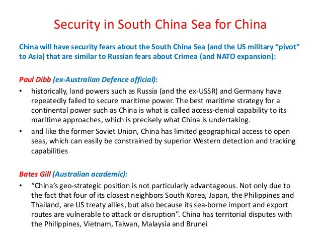"""Security in South China Sea for China China will have security fears about the South China Sea (and the US military """"pivot..."""