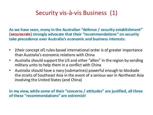 """Security vis-à-vis Business (1) As we have seen, many in the Australian """"defence / security establishment"""" (securocrats) s..."""