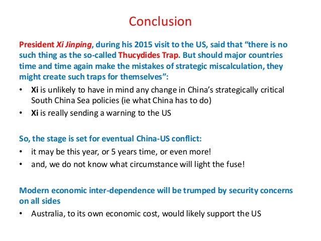 """Conclusion President Xi Jinping, during his 2015 visit to the US, said that """"there is no such thing as the so-called Thucy..."""