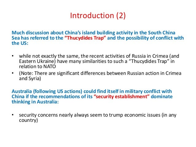"""Introduction (2) Much discussion about China's island building activity in the South China Sea has referred to the """"Thucyd..."""