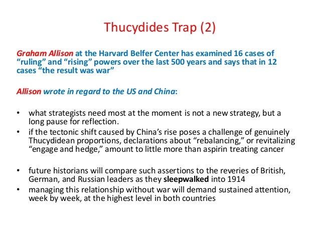 """Thucydides Trap (2) Graham Allison at the Harvard Belfer Center has examined 16 cases of """"ruling"""" and """"rising"""" powers over..."""