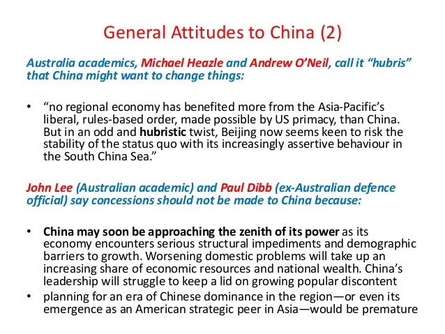 """General Attitudes to China (2) Australia academics, Michael Heazle and Andrew O'Neil, call it """"hubris"""" that China might wa..."""