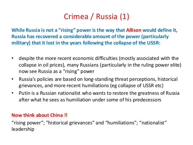"""Crimea / Russia (1) While Russia is not a """"rising"""" power is the way that Allison would define it, Russia has recovered a c..."""