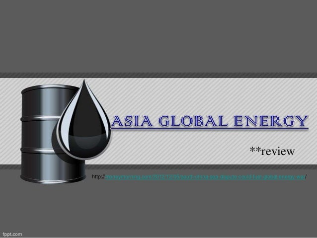 **reviewhttp://moneymorning.com/2012/12/05/south-china-sea-dispute-could-fuel-global-energy-war/