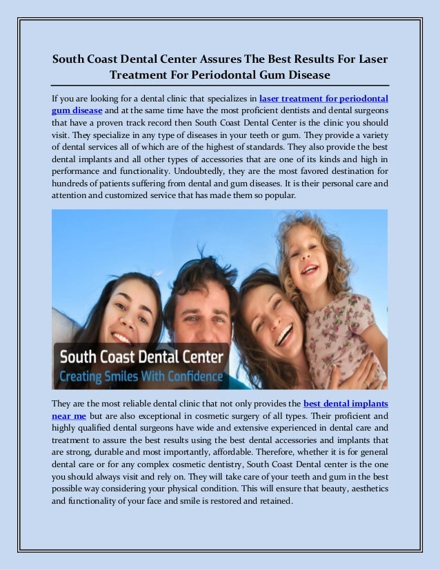 South Coast Dental Center Assures The Best Results For Laser