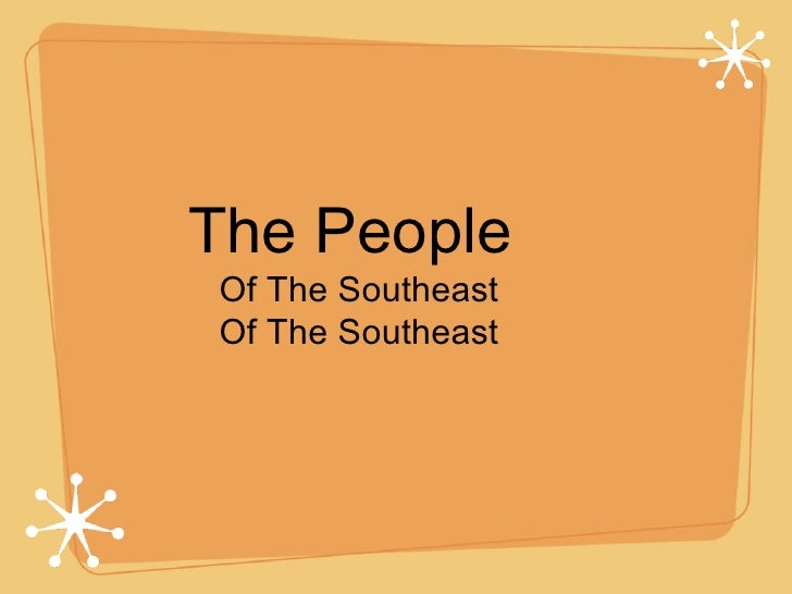 The People  Of The Southeast Of The Southeast