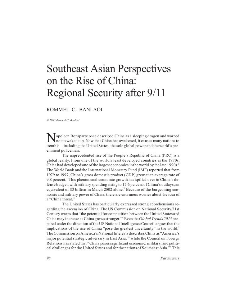 Southeast Asian Perspectiveson the Rise of China:Regional Security after 9/11ROMMEL C. BANLAOI© 2003 Rommel C. BanlaoiN   ...