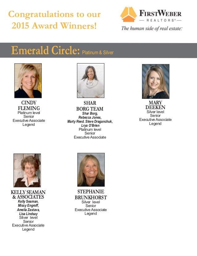 KELLY SEAMAN & ASSOCIATES Kelly Seaman, Missy Engroff, Amelia Zastava, Lisa Lindsay Silver level Senior Executive Associat...