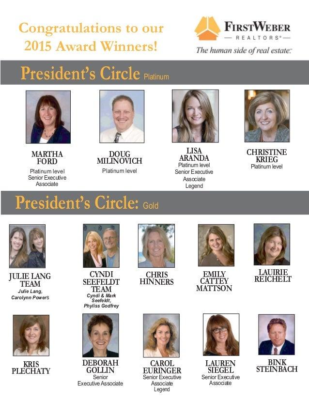 President's Circle Platinum MARTHA FORD Platinum level Senior Executive Associate LISA ARANDA Platinum level Senior Execut...