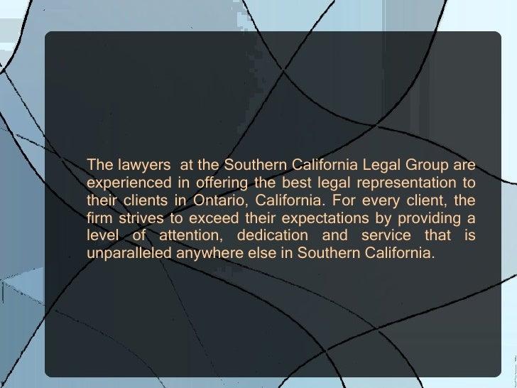 Southern california legal group, ontario, ca