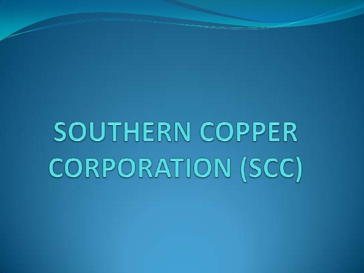 Southerncoppercorporation (scc)<br />