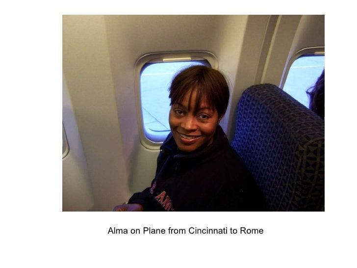 Alma on Plane from Cincinnati to Rome